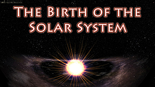 Birth of the Solar System